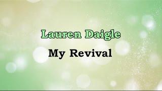 download lagu My Revival - Lauren Daigle Lyrics On Screen gratis