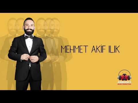 Mehmet Akif Ilk - Akm Official Audio MP3