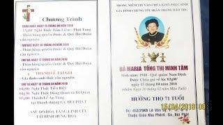 THGD TẨM LIỆM VÀ PHÁT TANG BÀ MARIA TỐNG THỊ MINH TÂM QUA ĐỜI NGÀY 15-04-2018 TAI SAIGON