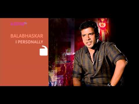 I Personally - Balabhaskar - Part 2 - Kappa TV