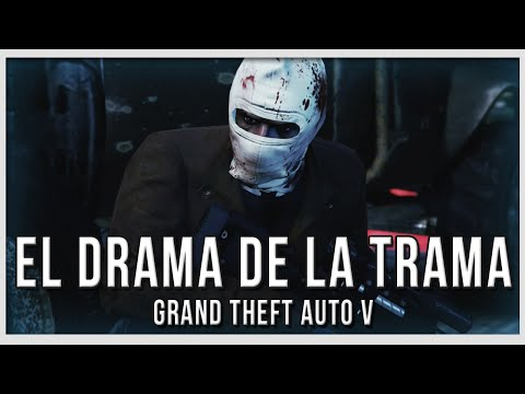 ¡el Drama De La Trama! | Grand Theft Auto V video