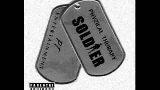 Watch Phyzical Thurapy Soldier video