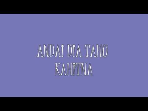 download lagu Kahitna - Andai Dia Tahu lirik gratis