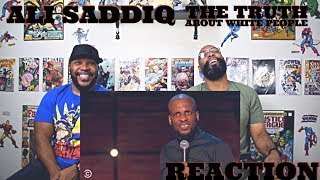 Ali Siddiq : The Truth About White People Reaction