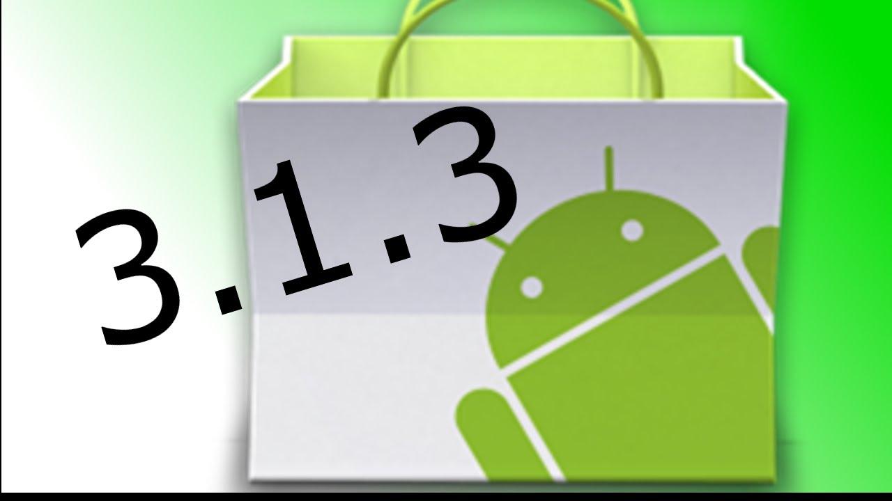 Обновление Android Market до 3 1 3 - CHEZASITE com