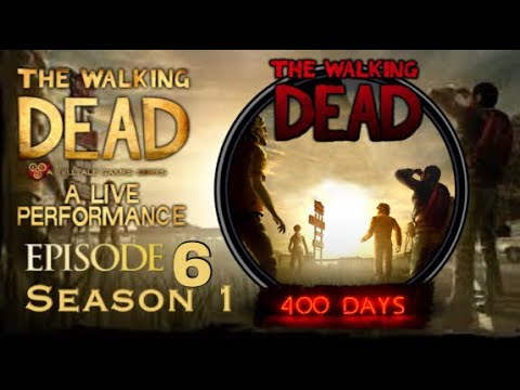The Walking Dead Game (TellTale Series) Season 1 Episode 6 400 days
