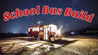 School bus conversion build in the desert!