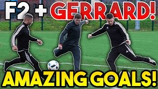 Steven GERRARD + F2Freestylers EPIC Shooting Session! | AMAZING GOALS!
