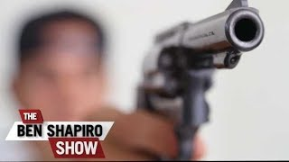 The Worst Arguments For Gun Control | The Ben Shapiro Show Ep. 523  from The Daily Wire