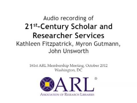 21st-Century Scholar and Researcher Services, ARL Membership Meeting, Oct. 2012