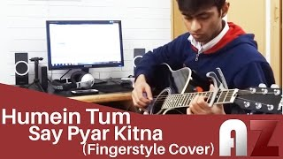 Humein Tumse Pyar Kitna (Kishore Kumar) - Fingerstyle Cover