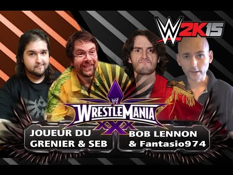 WWE 2K15 fr - Joueur du Grenier & Seb vs Bob Lennon & TheFantasio974 Sturry's Epic Creations [CCLC]