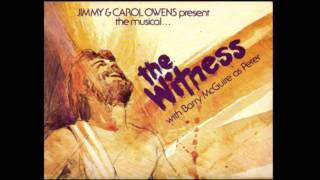7. Life Giver / You Are the Christ - The Witness Musical (Barry McGuire)