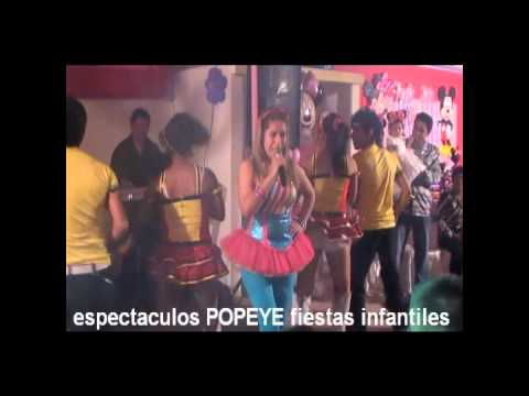 espectaculos POPEYE  (show de animadora) tel:5424287 celu: 997929903  nextel: 425  *0499