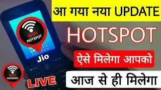 JioPhone New Hotspot Update Live March 2019 - ऐसे Hotspot मिलेगा जल्दी करे