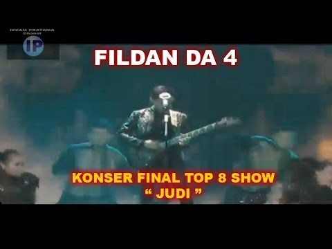 FILDAN DA 4 - JUDI KONSER FINAL TOP 8 SHOW