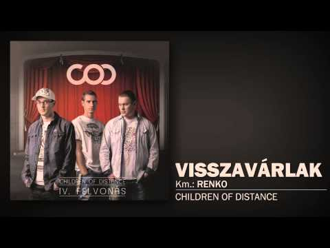 Children Of Distance - Visszavárlak (Km.:Renko)