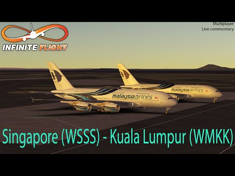 [Infinite Flight] Airbus A380-800   WSSS-WMKK   Malaysia Airlines   Multiplayer   Live commentary