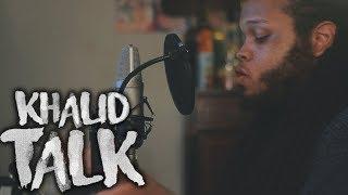 Khalid Talk Kid Travis