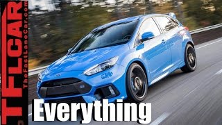 2016 Ford Focus RS: Everything You Ever Wanted to Know