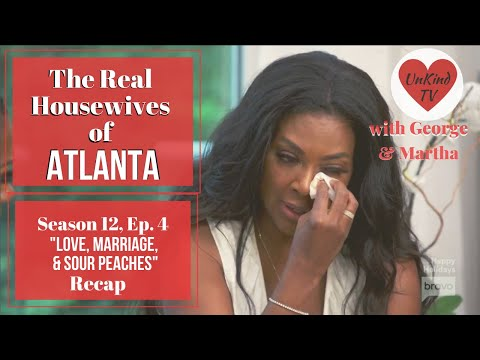 "Real Housewives of Atlanta RECAP: S12, Ep.4: ""Love, Marriage, and Sour Peaches"""