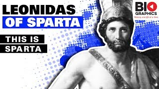Leonidas of Sparta Biography: Warrior king of the Greek city-state of Sparta