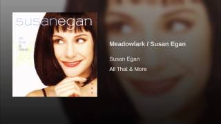 Watch Susan Egan Meadowlark video
