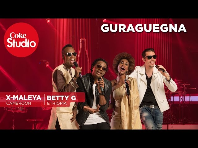 X Maleya & Betty G: Guraguegna - Coke Studio Africa