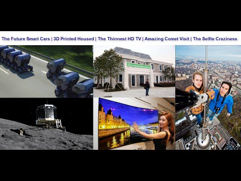 S6E11 - Future Cars, The Thinnest HD TV, Comet Visit, 3D Printed House & Other