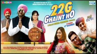 22G TUSSI GHAINT HO song