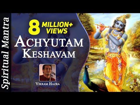 Achyutam Keshavam Krishna Damodaram Ram Narayanam Janaki Vallabham