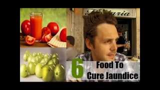 6 Top Food To Cure Jaundice