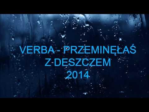 Verba - Przeminęłaś z deszczem ( 2014 )