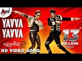 Yavva Yavva Full HD Video Song | Raambo 2  | 2018 | Sharan | Aashika | Vijay Prakash | Arjun Janya