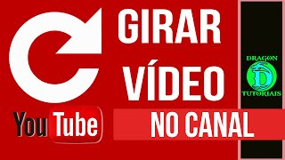 Como girar um vídeo enviado para o Youtube