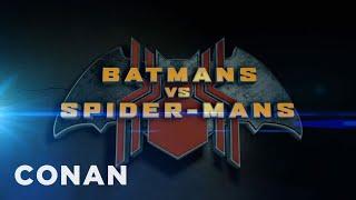 Coming Soon: Batmans Vs. Spider-Mans  - CONAN on TBS