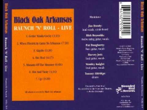 Black Oak Arkansas - Raunch 'N' Roll Live - Full album
