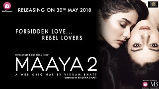 Maaya 2   Promo 3   Tanhaaiyaa Hai   A Web Original By Vikram Bhatt