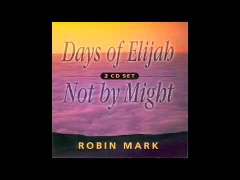 Mark Robin - Not By Might