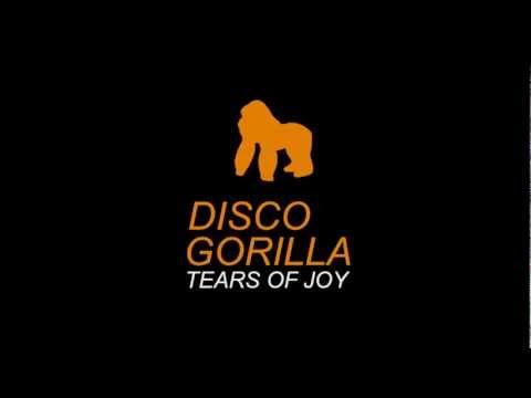 [Progressive House] - Disco Gorilla - Tears of Joy [FREE DOWNLOAD]