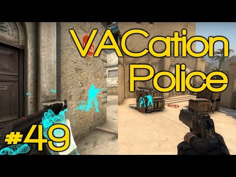 THESE GUYS GOT CONFIDENCE! - VACation Police Episode 49 [CSGO Overwatch]