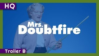 Mrs. Doubtfire (1993) Trailer B