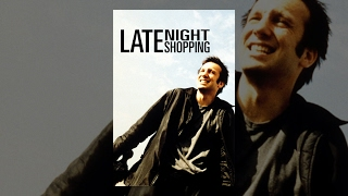 Late Night Shopping - Full Movie