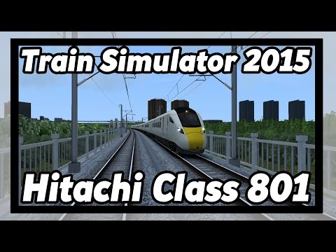 Train Simulator 2015: High speed Hitachi Class 801! [HD]