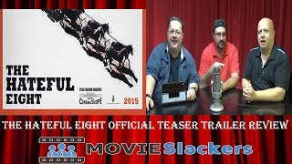 THE HATEFUL EIGHT - Official Teaser Trailer Review
