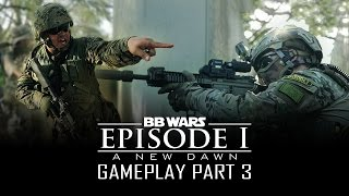 The Final Assault - BB Wars Episode 1: A New Dawn - Part 3 - Airsoft GI Gameplay