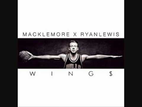 Macklemore & Ryan Lewis - Wings