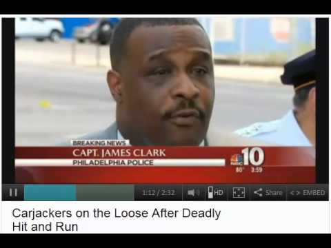 Philadelphia Carjackers on the Loose After Deadly Hit and Run