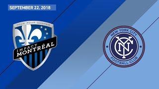 HIGHLIGHTS: Montreal Impact vs. New York City FC   September 22, 2018