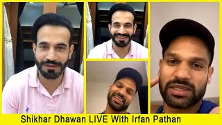 FULL VIDEO - Shikhar Dhawan LIVE Instagram Chat With Irfan Pathan